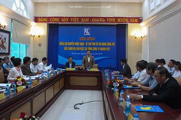 Bí thư Tỉnh ủy Khánh Hòa làm việc với Tổng Công ty Khánh Việt