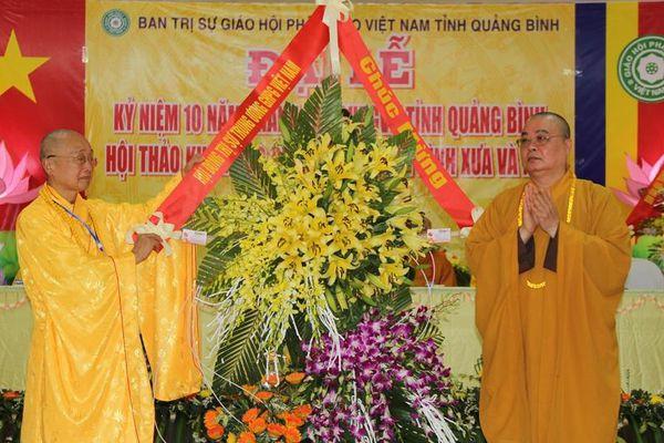 Trọng thể lễ kỷ niệm 10 năm thành lập BTS GHPGVN tỉnh Quảng Bình : Phật giáo Quảng Bình sau 10 năm đi lên từ số 'không'