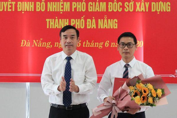 Đà Nẵng có thêm Phó Giám đốc Sở Xây dựng