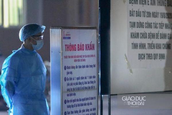 Xuất hiện ca mắc Covid-19, bệnh viện E tạm phong tỏa ngay trong đêm