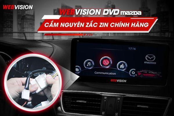 Đột phá màn hình DVD Mazda thế hệ mới độc quyền từ Webvision Việt Nam