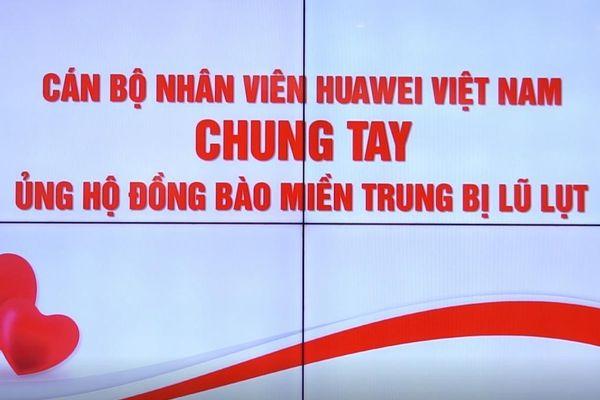 Nhân viên Huawei Việt ủng hộ người dân bị ảnh hưởng bởi lũ lụt