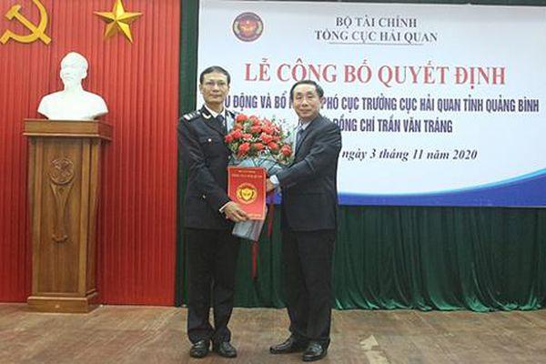 Ông Trần Văn Tráng được bổ nhiệm Phó Cục trưởng Cục Hải quan Quảng Bình