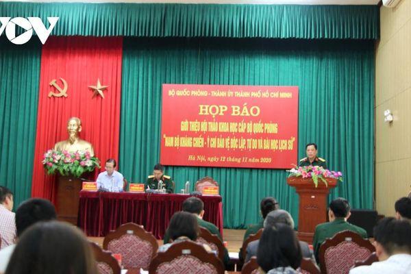 Lần đầu tiên tổ chức Hội thảo cấp Bộ về sự kiện 'Nam bộ kháng chiến'