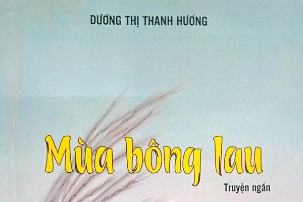 Dương Thị Thanh Hương và 'mùa bông lau' lỗi hẹn