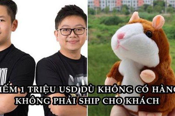 Không có hàng trong kho, không cần ship cho khách, hai anh em thu về 1 triệu USD từ bán đồ chơi Trung Quốc
