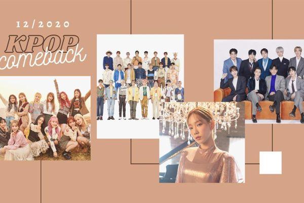 Kpop tháng 12 có gì hot: SM tấn công với 4 đại diện, nhóm nhạc gen 4 áp đảo