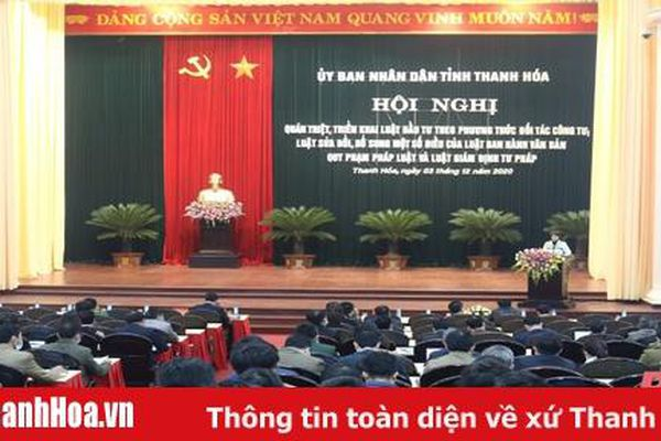 UBND tỉnh Thanh Hóa quán triệt, triển khai một số văn bản pháp luật quan trọng
