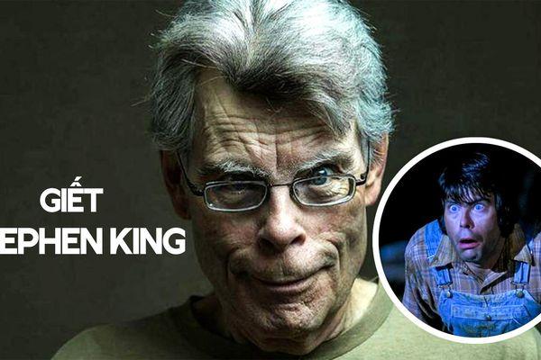 Chỉ một người duy nhất chỉ có thể giết Stephen King trong phim ảnh