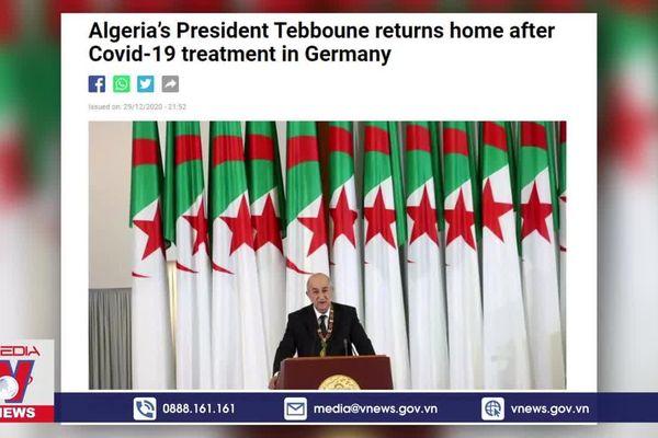 Tổng thống Algeria về nước sau điều trị COVID-19