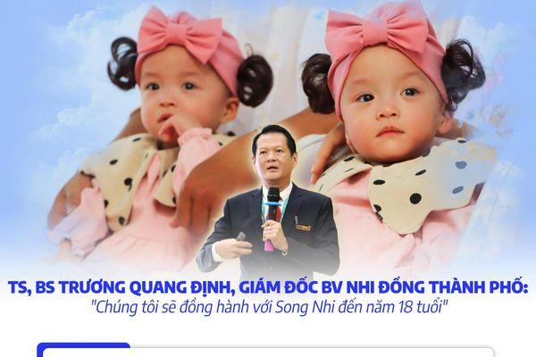 Giám đốc BV Nhi Đồng thành phố: 'Chúng tôi sẽ đồng hành với Song Nhi cho đến năm 18 tuổi'