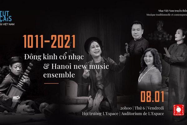 Đêm nhạc '1011-2021' tái hiện ký ức về Thăng Long qua âm nhạc truyền thống và đương đại