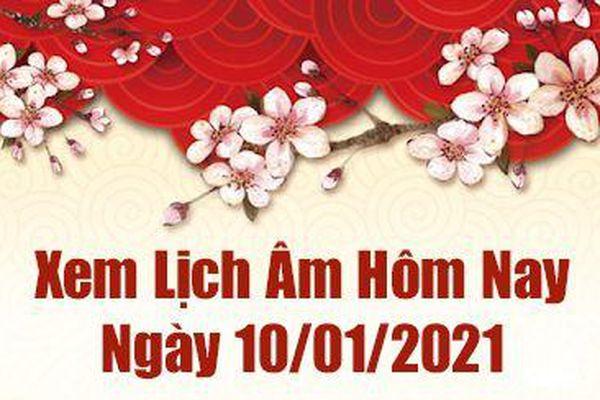 Lịch âm 10/1 - Xem âm lịch hôm nay Chủ Nhật ngày 10/1/2021 - Lịch vạn niên 10/1/2021
