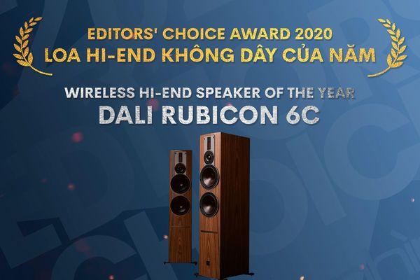 Editors' Choice Awards 2020: Dali Rubicon 6C – Loa hi-end không dây của năm