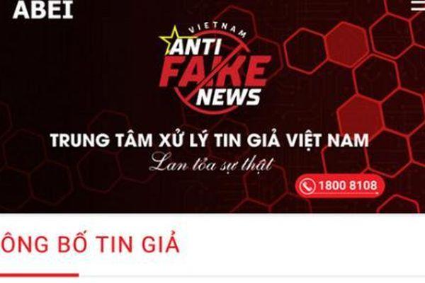 Việt Nam lần đầu tiên có Trung tâm xử lý tin giả