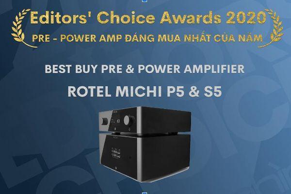 Editors' Choice Awards 2020: ROTEL MICHI P5/S5 Pre-Poweramp đáng mua nhất của năm