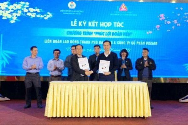 Vissan ký hợp tác giảm giá 10% cho đoàn viên công đoàn thành phố Đà Nẵng
