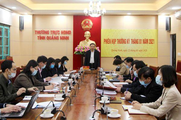 Thường trực HĐND tỉnh họp thường kỳ tháng 1/2021