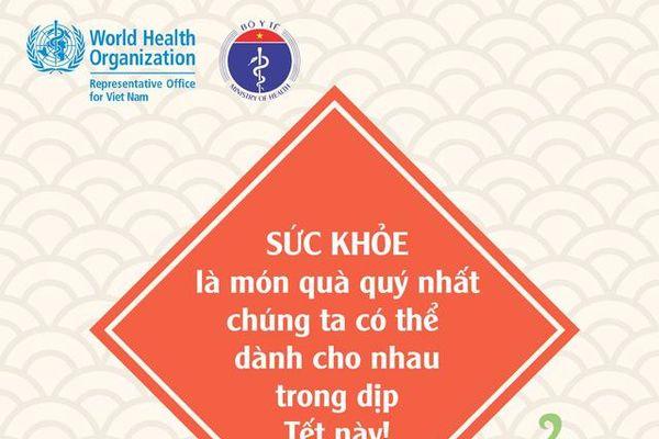 Bộ Y tế và WHO khuyến cáo người dân đón Tết an toàn