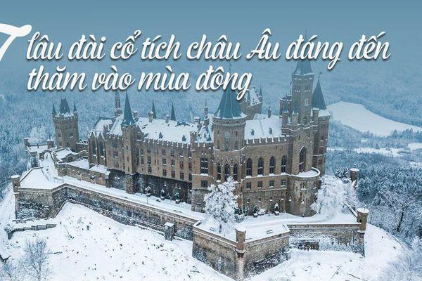 17 lâu đài cổ tích Châu Âu đáng đến thăm vào mùa đông