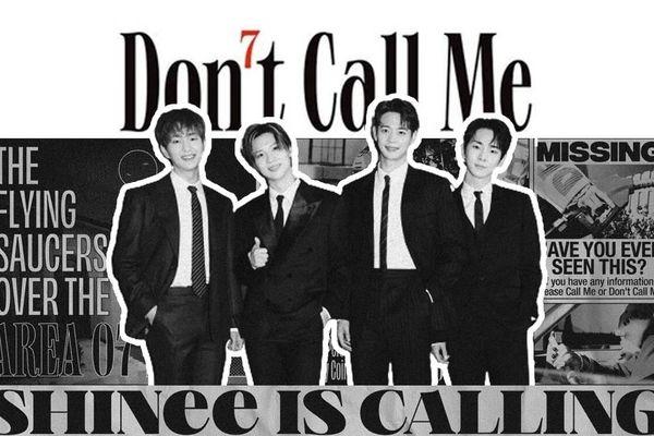 'SHINee IS BACK!' sau 2 năm 6 tháng: 'Don't Call Me' - Thoát khỏi những rập khuôn trong âm nhạc
