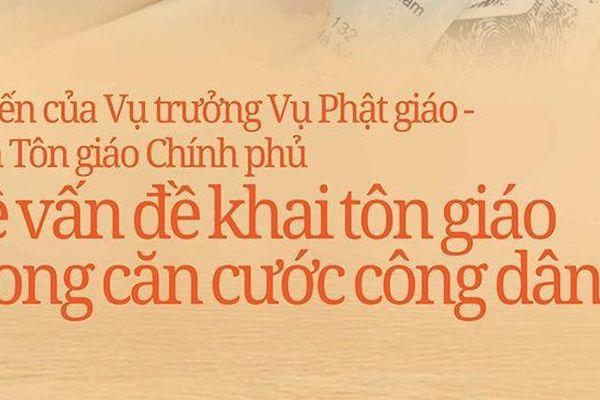 Ông Nguyễn Phúc Nguyên: 'Yêu cầu trưng dẫn giấy chứng nhận Phật tử là điều không có gì phiền hà'
