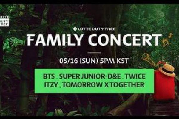 Bts, twice, itzy, txt, super junior d&e tụ hội tại Lotte Duty Free Family concert 16/5/2021