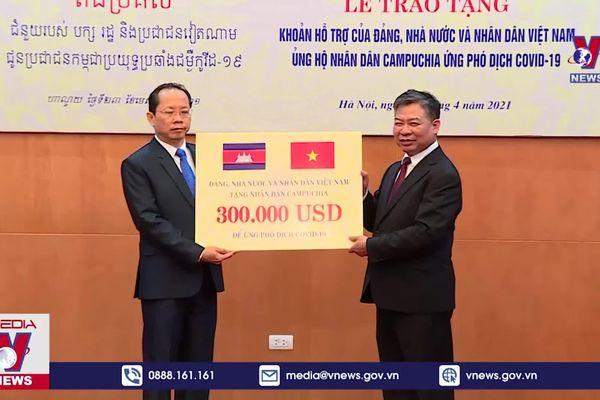 Việt Nam ủng hộ Campuchia chống dịch COVID-19