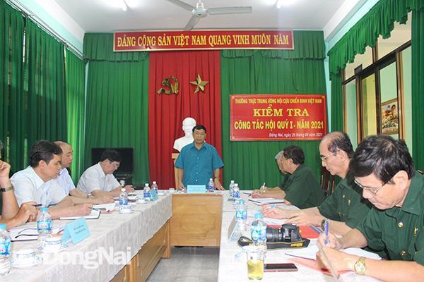 Trung ương Hội Cựu chiến binh Việt Nam kiểm tra công tác Hội tại Đồng Nai