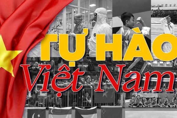 Tự hào hai tiếng Việt Nam!