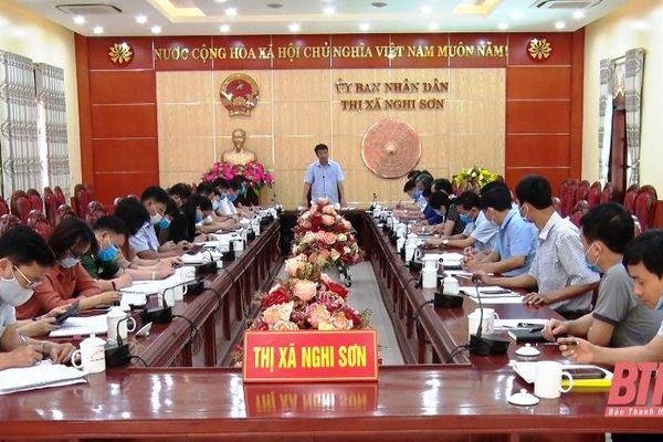 Thị xã Nghi Sơn họp khẩn triển khai các biện pháp cấp bách phòng, chống dịch COVID-19