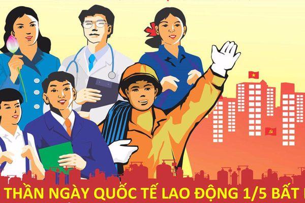 Lịch sử, ý nghĩa Ngày Quốc tế Lao động 1/5 và các hoạt động hưởng ứng tại Việt Nam