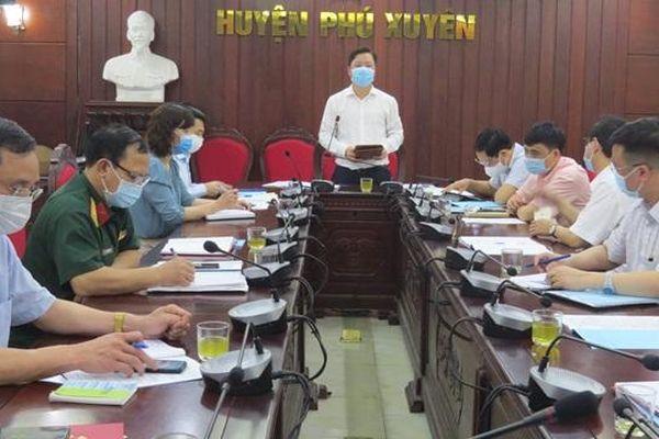 Phú Xuyên chủ động hơn nữa trong công tác phòng chống dịch Covid-19