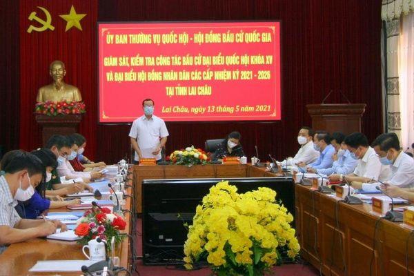 Đoàn công tác Hội đồng bầu cử Quốc gia giám sát, kiểm tra công tác bầu cử tại Lai Châu