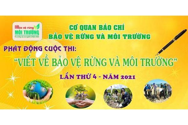 Phát động cuộc thi viết về Bảo vệ Rừng và Bảo vệ Môi trường lần thứ 4