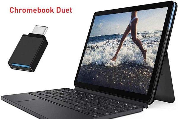 Những mẫu Chromebook tốt nhất có thể mua trong năm 2021