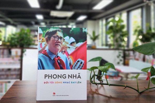 Ra mắt di cảo, hồi kí của nhạc sĩ Phong Nhã