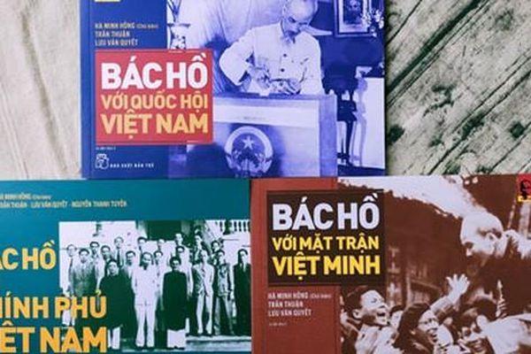Những tư liệu quý giá về cuộc đời, sự nghiệp Chủ tịch Hồ Chí Minh