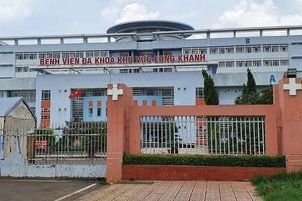 Phát hiện ca dương tính, phong tỏa một khoa bệnh viện Long Khánh