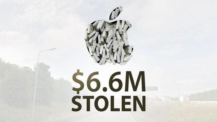 Xe chở hàng của Apple cũng bị cướp với thiệt hại lến đến 6 triệu USD