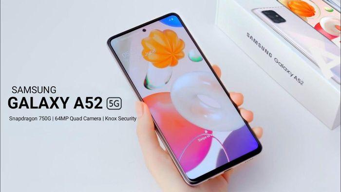 Galaxy A52 5G với chip Snapdragon 750G đã sẵn sàng ra mắt