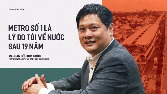 TS Phan Hữu Duy Quốc: 'Metro số 1 là lý do tôi về nước sau 19 năm'