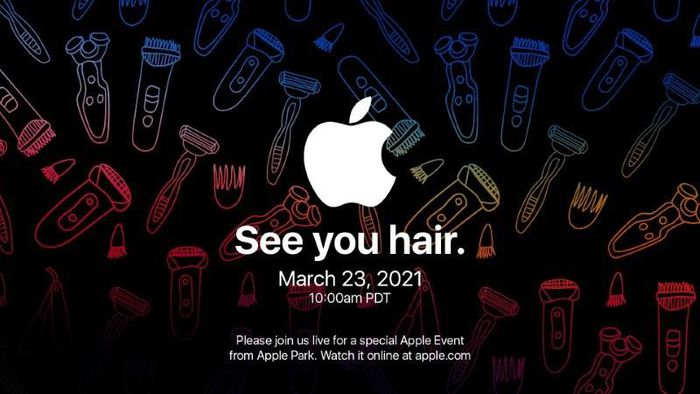 Apple gửi thư mời sự kiện 'See you hair' ra mắt AirPods 3, AirTags và iPad Pro mới?