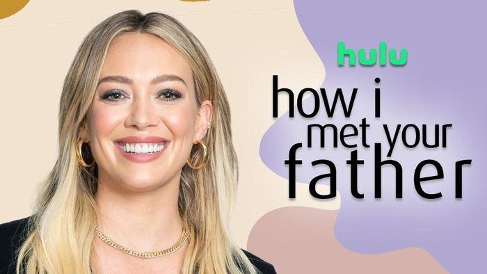 Sau 7 năm, thế giới điện ảnh đã có 'How I Met Your Father'