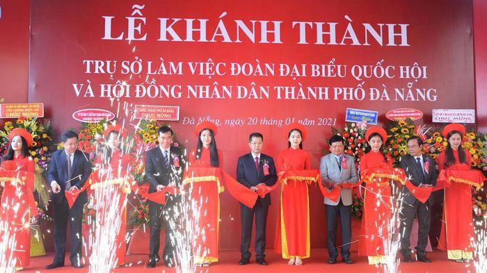 Khánh thành trụ sở làm việc mới của Đoàn ĐBQH và HĐND TP Đà Nẵng